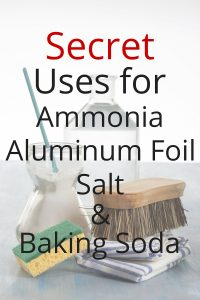Don't overspend on cleaning supplies. All you need is ammonia, foil, salt, and baking soda to get your home sparkling clean.