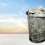 10 Ways You're Throwing Money Away