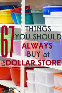 67 Things You Should Always Buy At A Dollar Store