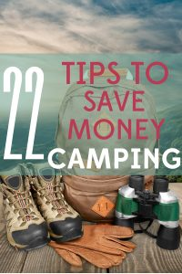 Camping seems like a frugal vacation, but costs can add up fast! Check out our 22 tips to save money camping!