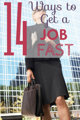 If you're out of work you know how hard it is to find a new job. Here are 14 ways that will help you get a job FAST.