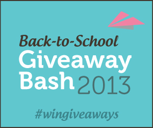 Back to School 2013 Giveaway Bash Starts Monday!