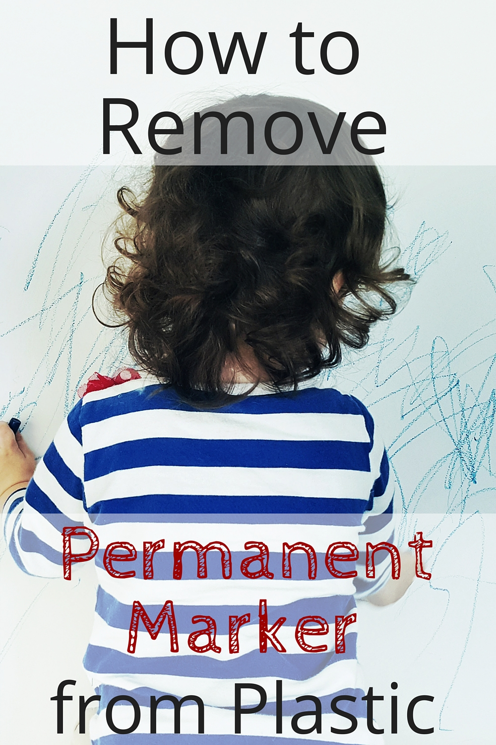 how to remove permanent marker from plastic