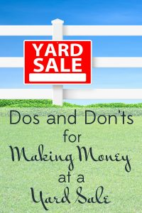 Learn from my mistakes and experience! Here is a compilation of my dos and don'ts to make money at a yard sale.