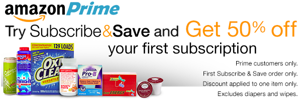 Amazon Prime 50% Off Subscribe and Save Purchase