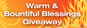 Warm and Bountiful Blessings Giveaway!