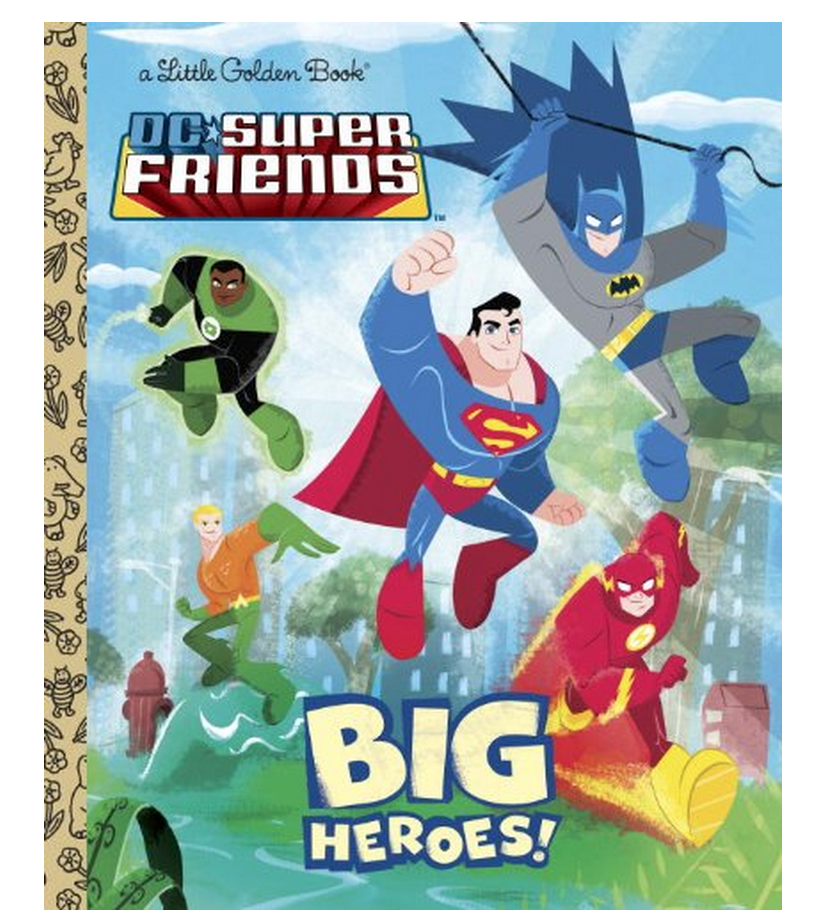 Big Heroes! (DC Super Friends) (Little Golden Book) Only $3!
