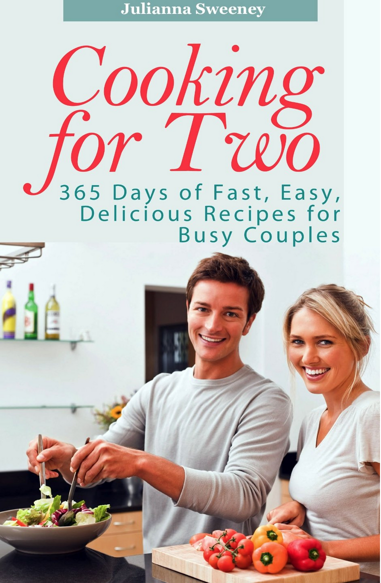 10 Free eBooks: Cooking For Two, 450 Smoothie Recipes, and More!