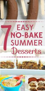 It's too hot to turn on the oven, but that doesn't mean your only dessert choice is ice cream! Try these 7 easy no-bake summer desserts!