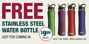 Get a FREE water bottle today!