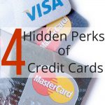 4 Hidden Perks of Your Credit Cards