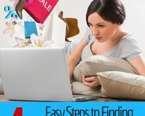 4 Easy Steps to Finding Unbeatable Deals Online!
