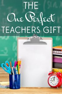 It's almost the last day of school & you still haven't bought teacher gifts. Here is the one perfect teachers gift (and it fits any budget!).