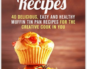 12 Free eBooks: Muffin Tin Recipes, The Good Soldier & More!