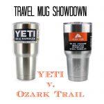 Travel Mug Showdown: YETI v. Ozark Trail