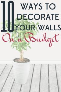 You don't have to have a big budget or DIY skill to brighten up your home with artwork. Here are 10 ways to decorate your walls on a budget.