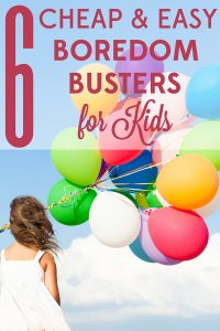 Kids complaining they're bored? They'll change their tune when you try these 6 cheap and easy summer boredom busters.