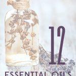 12 Essential Oils Tips & Tricks
