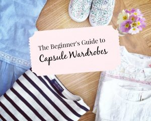 The Beginner's Guide to Building a Capsule Wardrobe