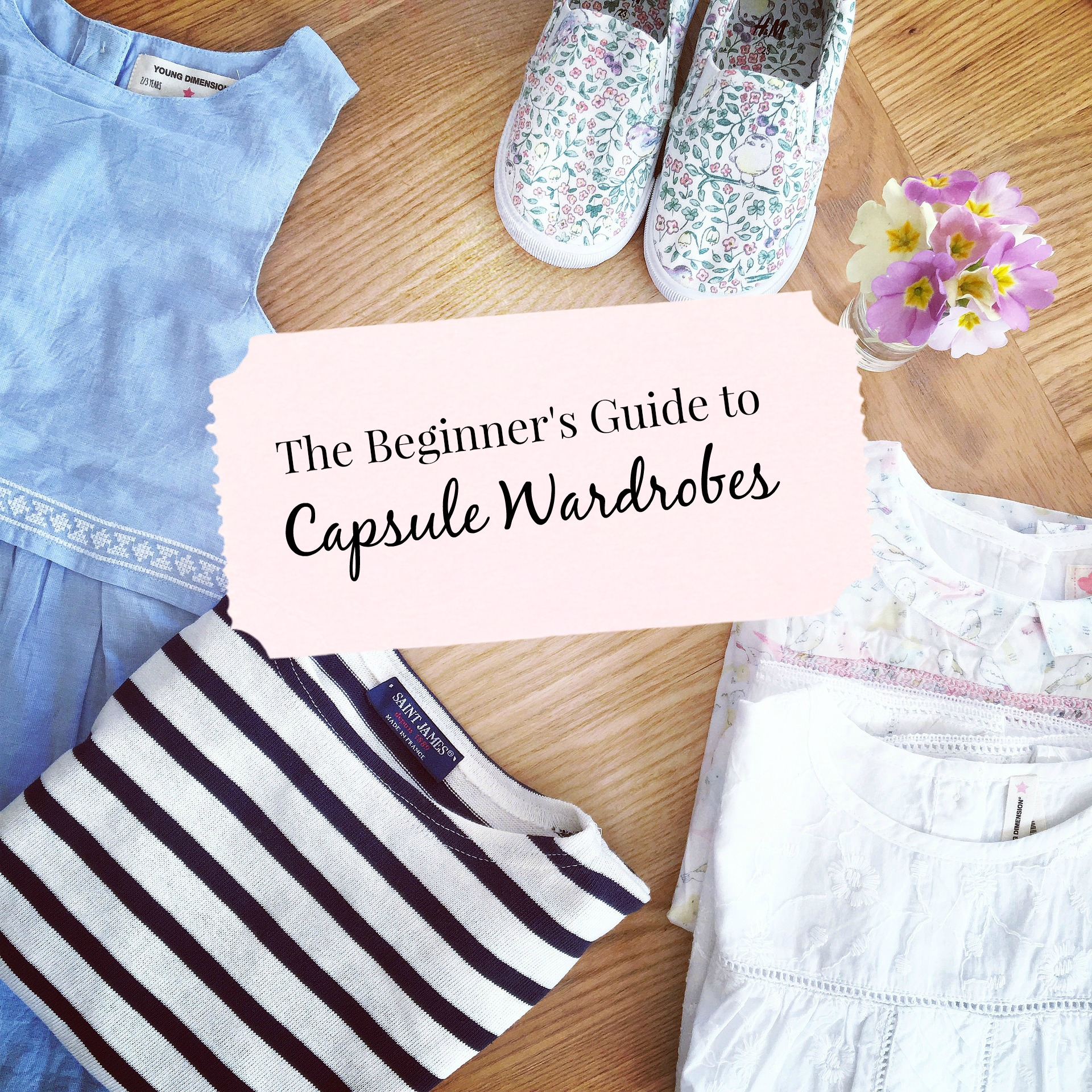 The Beginner S Guide To Building A Capsule Wardrobe