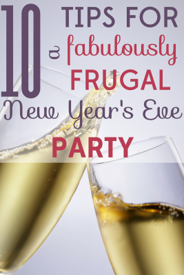 Bring in the new year! Take the stress out of the holiday with these tips for hosting a frugal New Year's Eve party!