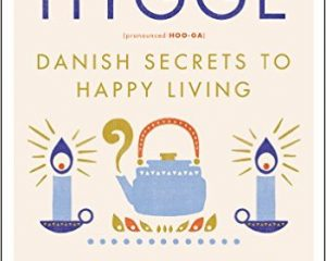 The Little Book of Hygge: Danish Secrets to Happy Living Only $11.75!