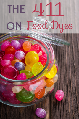 You're probably eating more food dyes than you realize, and they could be doing you and your family harm. Here's the 411 on food dyes.
