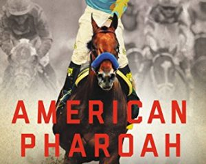 Monday Freebies-Free Audio Book of American Pharoah by Joe Drape