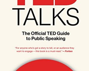 TED Talks: The Official TED Guide to Public Speaking Kindle Edition $2.99