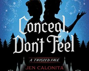 Thursday Freebies-Free Disney Frozen: Conceal, Don't Feel: A Twisted Tale eBook
