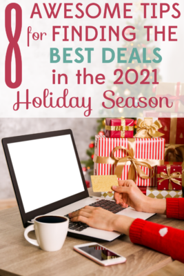 You can't count on your usual shopping strategies this year. We have 8 awesome tips for finding the best deals in the 2021 holiday season!